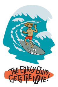 The Early Bum Gets the Wave Design Copyright 2019 ArtSurf Productions LLC